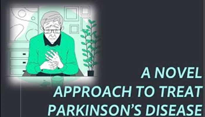 A Novel Approach to Treat Parkinsons Disease