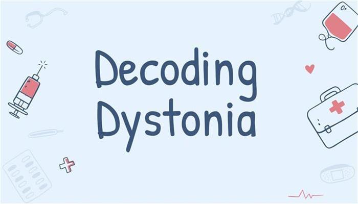 Decoding Dystonia