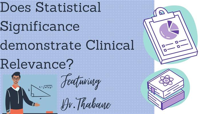 Does statistical significance really demonstrate clinical relevance