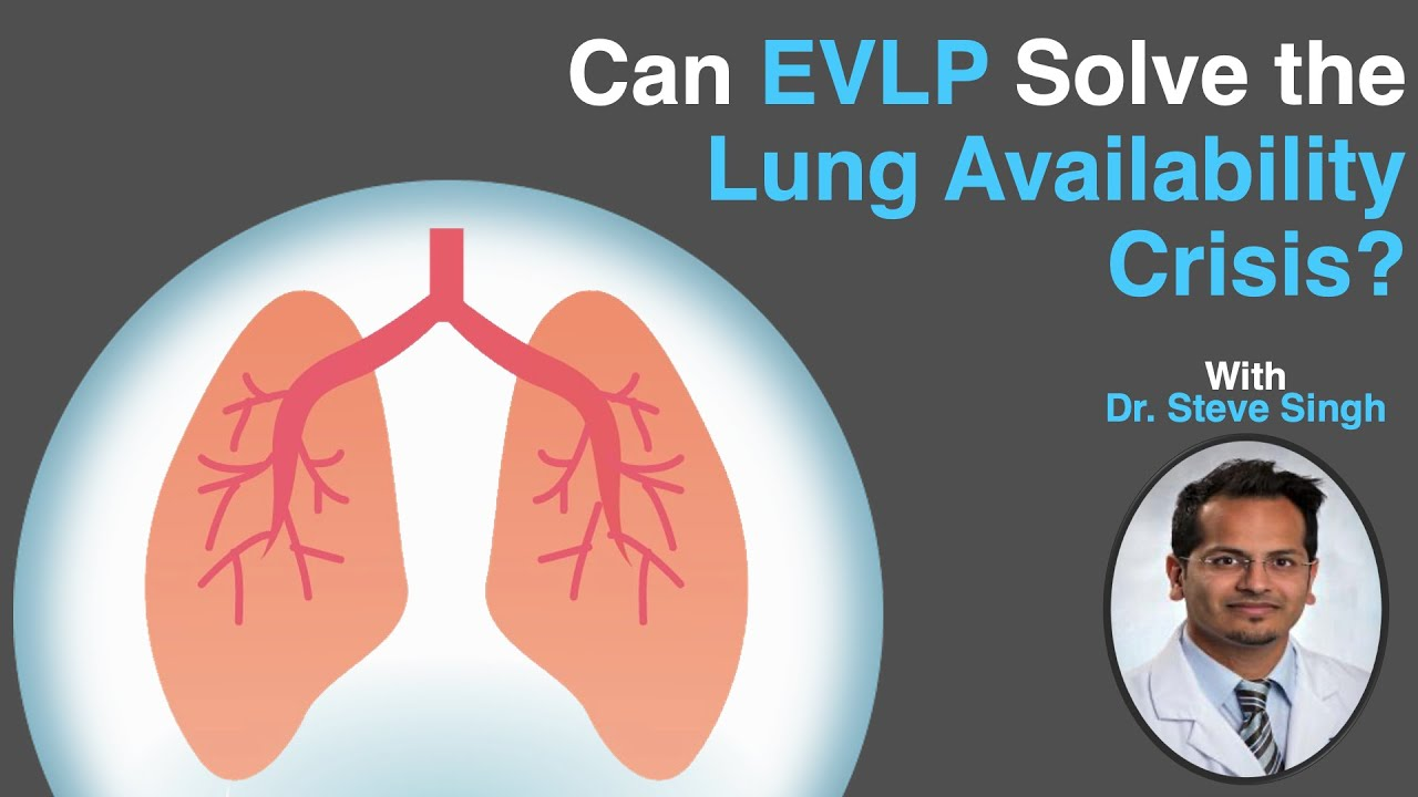 Ex-Vivo Lung Perfusion - A Solution to the Lung Availability Crisis