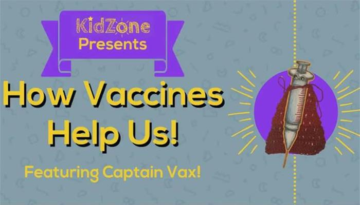 How Vaccines Help Us! KidZone