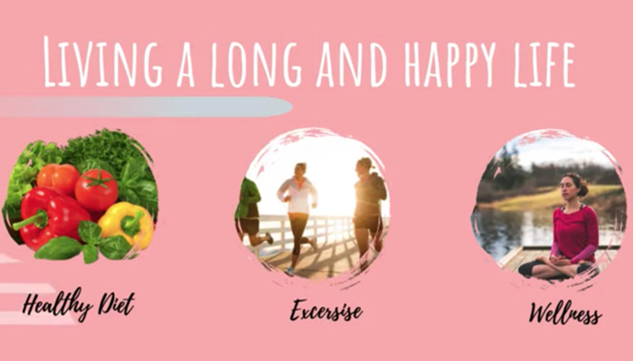 Living a long and happy life: health diet, exercise and wellness