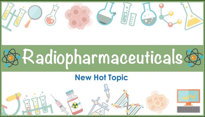New Cancer Treatment Radiopharmaceuticals