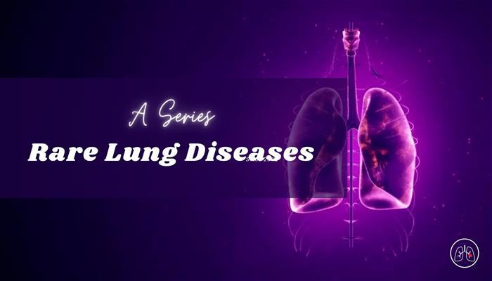 Rare Lung Diseases Series - Trailer