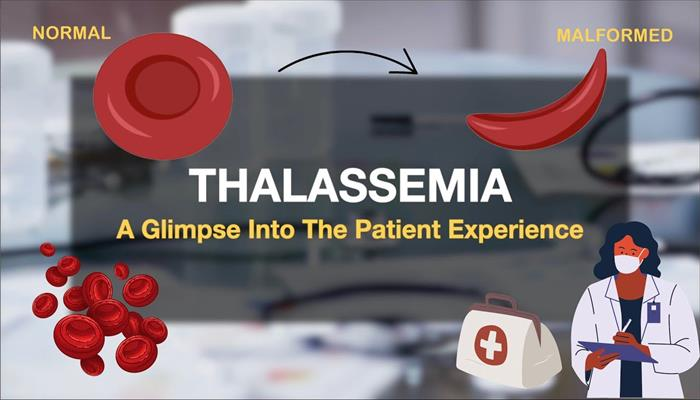 Thalassemia A Glimpse into the Patient Experience