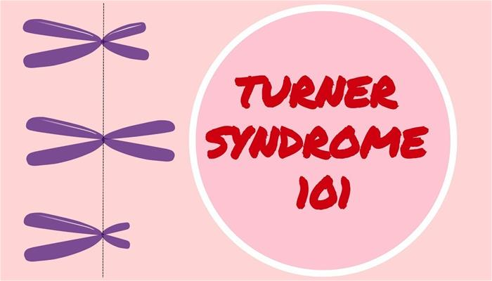Turner Syndrome 101