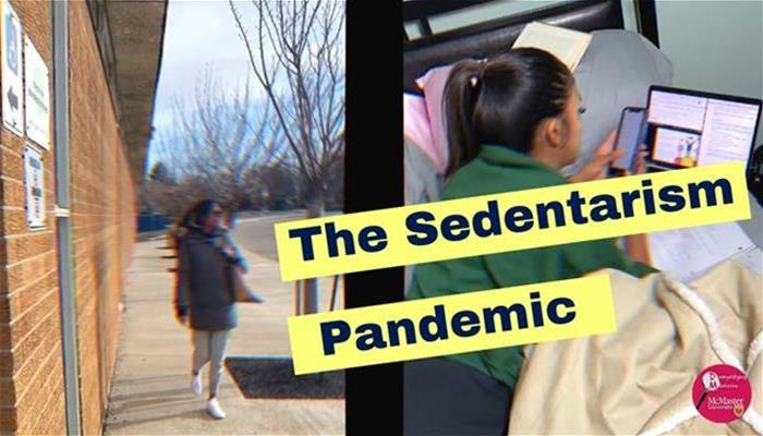 Uncovering the Sedentarism Pandemic