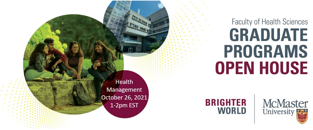 Master of Health Management Open House Oct 25-26, 2021. Live sessions at 1pm, and 1.30 on Oct 26.