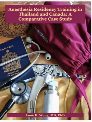 Anesthesia Residency Training in Thailand and Canada
